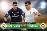 TRỰC TIẾP Real Madrid vs Valencia 21h15 ngày 29/4 (La Liga 2016/17)