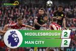 Tổng hợp: Middlesbourgh 2-2 Man City (Vòng 35 NHA 2016/17)