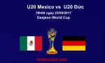 U20 Mexico 0-0 U20 Đức (KT): Thất vọng với hậu bối của Mannschaft