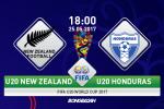 U20 New Zealand 3-1 U20 Honduras (KT): Chien thang bat ngo mang ve niem vui cho U23 Viet Nam