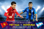 U20 Viet Nam vs U20 Honduras (13h00 ngay 28/5): Ai lam nen lich su?
