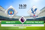 Giai ma tran dau Man City vs Crystal Palace 18h30 ngay 6/5 (NHA 2016/17)