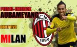 Goc nhin: AC Milan nen tim cach tai hop nguoi cu Aubameyang