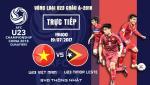 Tran dau U23 Viet Nam vs U23 Dong Timor duoc truyen hinh truc tiep o dau