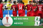 Tong hop: BDN 2-1 Mexico (Tranh hang 3 Confed Cup 2017)