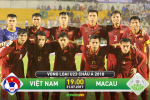 U22 Viet Nam 8-1 U22 Macau (KT): Chien thang huy diet dua Viet Nam dan dau bang