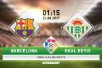 Barcelona vs Real Betis (1h15 ngày 21/8): Đá vì thành phố, vì chính mình