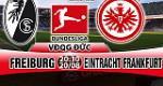 Nhan dinh Freiburg vs Frankfurt 20h30 ngay 20/8 (Bundesliga 2017/18)