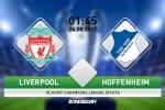 Liverpool vs Hoffenheim (1h45 ngay 24/8): Kich hay con o phia truoc…