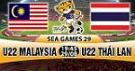 Nhan dinh U22 Malaysia vs U22 Thai Lan 19h45 ngay 29/8 (Sea Games 29)