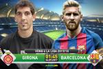 Girona 0-3 Barca (KT): Messi im ắng, Blaugrana vẫn chạm tới thiên đường thứ 6