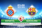 Espanyol vs Barcelona (3h ngày 18/1): Thêm một trận derby chênh lệch?