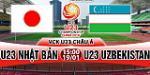 Nhận định U23 Nhật Bản vs U23 Uzbekistan 15h00 ngày 19/1 (VCK U23 châu Á 2018)