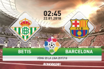 TRỰC TIẾP Betis 0-0 Barca (H1): Thử thách nhẹ nhàng cho tân vương