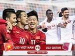 LINK XEM tran dau U23 Viet Nam vs U23 Qatar 15h00 hom nay truc tiep o dau?