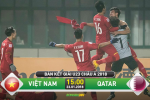 U23 Việt Nam 2-2 (pen 4-3) U23 Qatar (KT): Tiến Dũng lại lên đồng trên chấm luân lưu 11m, chúng ta vào CK U23 châu Á 2018