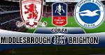 Nhan dinh Middlesbrough vs Brighton 22h00 ngày 27/1 (FA Cup 2017/18)