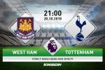 West Ham 0-1 Tottenham (KT): Thang nhoc, Ga trong chen chan vao top 4