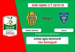 Nhan dinh Verona vs Lecce 02h00 ngay 6/10 (Hang 2 Italia 2018/19)