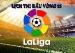 Lich thi dau vong 12 La Liga mua giai 2018/2019 cuoi tuan nay