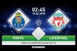 Porto vs Liverpool (2h45 ngay 15/2): Cam bay trong hang Rong