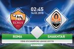 Roma 1-0 (2-2) Shakhtar Donetsk (KT): Doi bong thanh Rome vao tu ket nho luat ban thang tren san khach