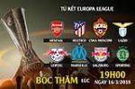 Ket qua boc tham tu ket Europa League 2017/18: Arsenal gap la tham de