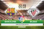 TRỰC TIẾP Barca vs Bilbao 22h15 ngày 18/3 (La Liga 2017/18)