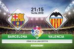 Barcelona vs Valencia (21h15 ngay 14/4): Lieu thuoc giam nhe noi dau