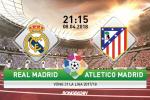 Ket qua Real Madrid vs Atletico tran dau vong 31 La Liga 2017/18