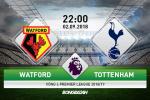 Watford 2-1 Tottenham (KT): Ban ha ga trong, hien tuong tiep tuc thang hoa