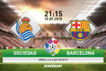 Ket qua Real Sociedad vs Barca tran dau vong 4 La Liga 2018/19