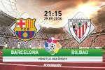 Barca 1-1 Bilbao (KT): Nha vua say chan tren san nha