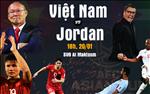Viet Nam 1-1 (pen 4-2) Jordan (KT): Thang tren cham luan luu 11m, Viet Nam hien ngang vao tu ket