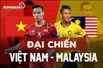 Ket qua Viet Nam vs Malaysia tran dau vong loai World Cup 2022