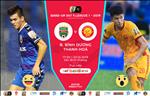Binh Duong 1-1 Thanh Hoa (KT): Doi khach danh roi chien thang vao nhung phut bu gio