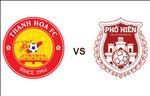 Lich thi dau Thanh Hoa vs Pho Hien hom nay 29/10: Tam ve cuoi du V-League 2020