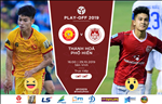 Thanh Hoa 1-0 Pho Hien (KT): Thang tran playoff, Thanh Hoa tiep tuc o lai V-League
