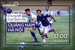 Quang Nam 1-2 Ha Noi (KT): Thang nguoc, Ha Noi cham dut con khat danh hieu Cup quoc gia