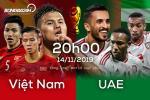 Nhan dinh Viet Nam vs UAE (20h00 ngay 14/11): 3 diem la muc tieu toi thuong