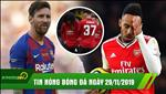 Tin nóng Bongda24h.vn hôm nay 29/11/2019: Arsenal và MU thua đau, Messi nhận giải cầu thủ xuất sắc nhất năm 2019