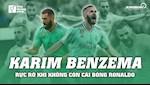 VIDEO: Karim Benzema - Ruc ro khi khong con cai bong Ronaldo