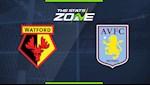 Nhan dinh Watford vs Aston Villa 22h00 ngay 28/12 (Premier League 2019/20)