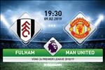 Fulham 0-3 MU (KT): Thang nhe nhang, Quy do lan dau dat chan vao top 4 mua nay