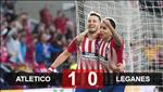 Video tong hop: Atletico Madrid 1-0 Leganes (La Liga 2018/19)