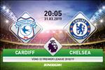 Cardiff 1-2 Chelsea (KT): Man thang nguoc ngoan muc cua The Blues