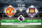 MU 2-1 West Ham (KT): Pogba lap cu dup 11m, Quy do vat va ha Bua ta