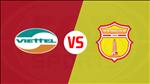 Viettel 1-0 Nam Dinh (KT): Trung ve Bui Tien Dung lap dai cong, tan binh V-League giai toa ap luc