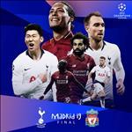 Chung kết Cúp C1 châu Âu giữa Liverpool và Tottenham diễn ra khi nào?