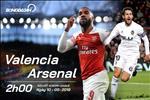 Valencia 2-4 (3-7) Arsenal: Nhan chim hang doi, Phao thu hien ngang vao CK Europa League